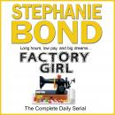 Factory Girl: The Complete Daily Serial Audiobook