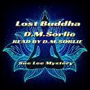 Lost Buddha: Sue Lee Mystery Audiobook
