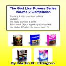 The God Like Powers Series-Volume 2 Bundle Audiobook