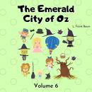 The Emerald City of Oz: Volume 6 Audiobook
