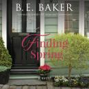 Finding Spring Audiobook