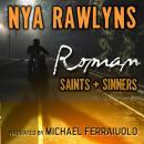 Roman (Saints and Sinners) Audiobook