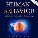 Human Behavior: How To Identify The Four Basic Personality Types And Understand The Mental State Of  Audiobook