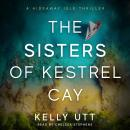 The Sisters of Kestrel Cay Audiobook