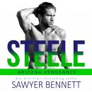 Steele: An Arizona Vengeance Novel Audiobook