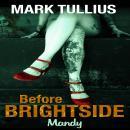 Before Brightside: Mandy Audiobook