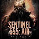 Sentinel 555: AIR Audiobook