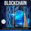 Blockchain : The latest Beginner's Guide about cryptocurrency, The Facebook Coin Libra, Bitcoin, Eth Audiobook