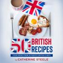 50 BRITISH RECIPES: Cook Book from Authentic British Chefs Kindle Edition Audiobook