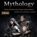 Mythology: Myths and Stories from Egypt and Scandinavia Audiobook