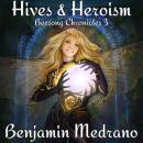 Hives & Heroism Audiobook