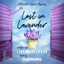 Lost in Lavender: A Bennett Sisters Mystery Audiobook