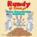 Randy el Conejo Come Demasiadas Galletas Audiobook