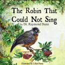 The Robin That Could Not Sing Audiobook