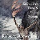 Rabbi Ben Ezra & Other Poems Audiobook