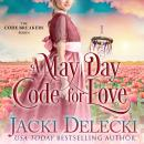A May Day Code for Love Audiobook