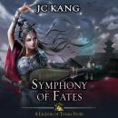 Symphony of Fates: A Legends of Tivara Story Audiobook
