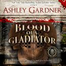 Blood of a Gladiator Audiobook