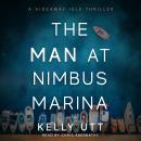 The Man at Nimbus Marina Audiobook