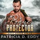Rogue Protector Audiobook