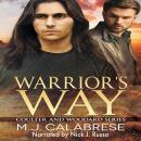Warrior's Way: Coulter & Woodard 1 Audiobook