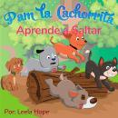 Pam la Cachorrita Aprende a Saltar Audiobook