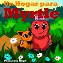 Un Hogar para Myrtle Audiobook