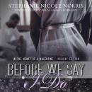 Before We Say I Do Audiobook