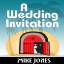 A Wedding Invitation Audiobook