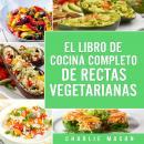 EL LIBRO DE COCINA COMPLETO DE RECETAS VEGETARIANAS EN ESPAÑOL/ THE COMPLETE KITCHEN BOOK OF VEGETAR Audiobook