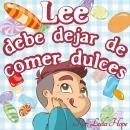 Lee debe dejar de comer dulces Audiobook