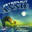 Astronaut Annie Audiobook