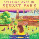 Starting Over in Sunset Park Audiobook