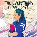 The Everything I Have Lost Audiobook