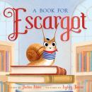 A Book for Escargot: Book 2 Audiobook