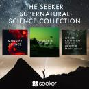 The Seeker Supernatural Science Collection Audiobook