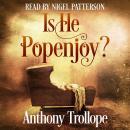 Is He Popenjoy? Audiobook