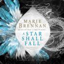 A Star Shall Fall Audiobook