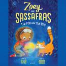 Zoey and Sassafras: The Pod and the Bog Audiobook
