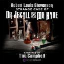 Strange Case of Dr. Jekyll and Mr. Hyde Audiobook