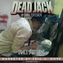 Dead Jack and the Soul Catcher Audiobook