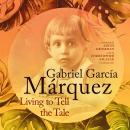 Living to Tell the Tale Audiobook