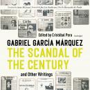 The Scandal of the Century, and Other Writings Audiobook