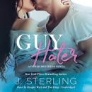 Guy Hater: A Fisher Brothers Novel Audiobook