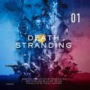 Death Stranding, Vol. 1: The Official Novelization Audiobook