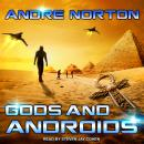 Gods and Androids Audiobook