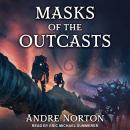 Masks of the Outcasts Audiobook