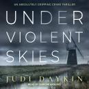 Under Violent Skies Audiobook