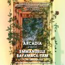 Arcadia Audiobook