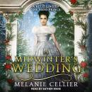 A Midwinter's Wedding: A Retelling of The Frog Prince Audiobook